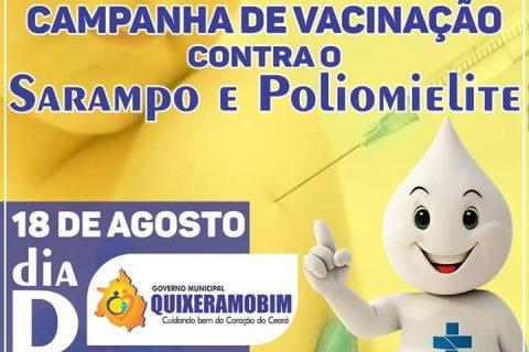 Amanhã (18), é o Dia D da Campanha de Vacinação contra o Sarampo e a Poliomielite.